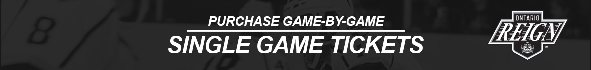 Ontario Reign Single Game Tickets